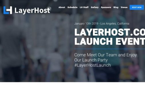 LayerHost.com Announces a Launch Event in Los Angeles, CA Celebrating it's Company's Rebranding